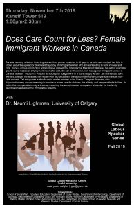 Does Care Count for Less? Female Immigrant Workers in Canada @ 519 Kaneff Tower
